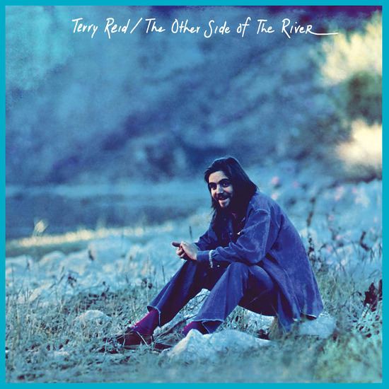 The Other Side of the River Album Review - Terry Reid