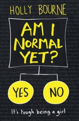Am I Normal Yet? - by Holly Bourne - Book Reviews