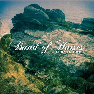 Mirage Rock Album Review - Band of Horses