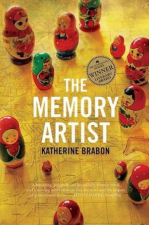 The Memory Artist : Katherine Brabon's profound Vogel-winning novel