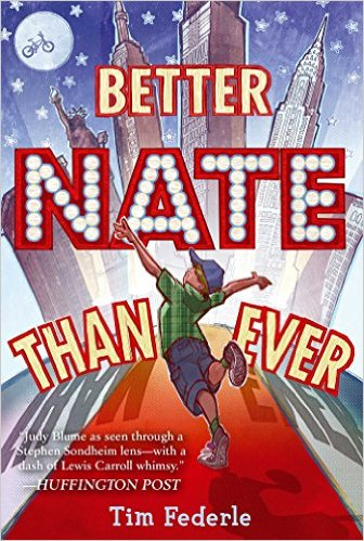 Book For Teens: Better Nate Than Ever By Tim Federle